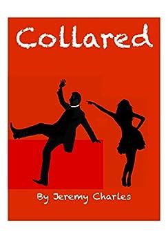 Collared (English Edition) von [Charles, Jeremy]
