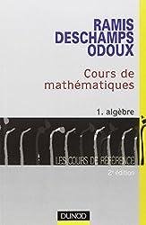 Cours de mathématiques, tome 1 : Algèbre