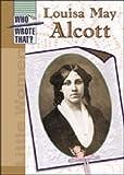 [( Louisa May Alcott )] [by: Elizabeth Silverthorne] [Apr-2002]