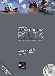 Buchners Kompendium Politik - Neue Ausgabe / Buchners Kompendium Politik - neu: Politik und Wirtschaft für die Oberstufe / Politik und Wirtschaft für die Oberstufe