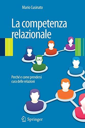 La competenza relazionale: Perché e come prendersi cura delle relazioni