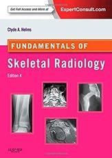 Fundamentals of Skeletal Radiology: Expert Consult: Online and Print (Fundamentals of Radiology)