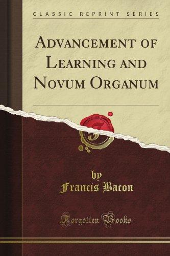 Advancement of Learning and Novum Organum (Classic Reprint)