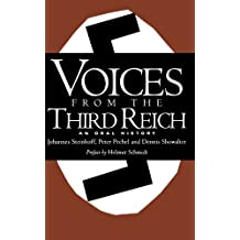 Voices From The Third Reich: An Oral History by Johannes Steinhoff (1994-08-22)