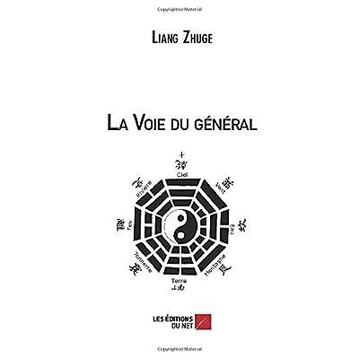 La Voie du général