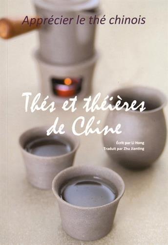 Thés et théières de Chine par Li Hong