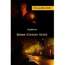 Emmas kleiner Krimi - Extra große Schrift