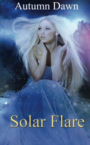 Solar Flare: Spark Series: Volume 3