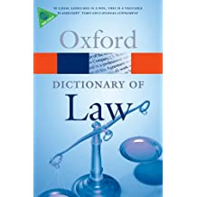 A Dictionary Of Law (Oxford Dictionary Of Law) (Oxford Paperback Reference)
