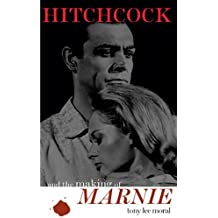 Hitchcock and the Making of Marnie (The Scarecrow Filmmakers Series) by Tony Lee Moral (2005-09-20)