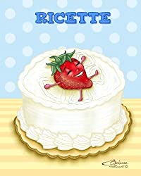 Ricette: Disegno di copertina: torta con fragola - Quaderno per scrivere 100 ricette
