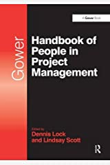 Gower Handbook of People in Project Management (Project and Programme Management Practitioner Handbooks) Hardcover