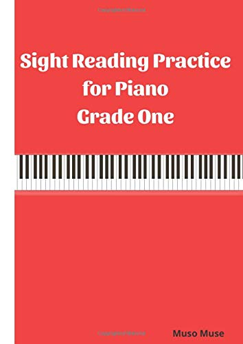Sight Reading Practice for Piano Grade One: 92 Sight Reading Exercises