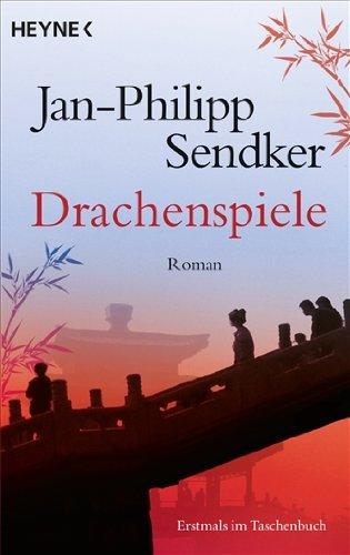 Buchseite und Rezensionen zu 'Drachenspiele: Roman' von Jan-Philipp Sendker