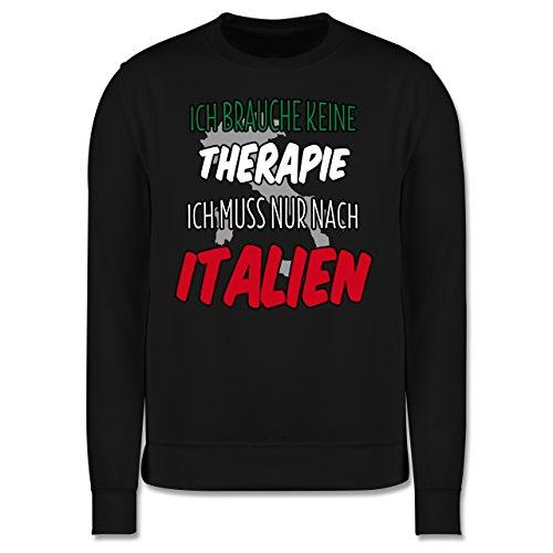 Länder - Ich brauche keine Therapie ich muss nur nach Italien - Herren  Premium Pullover Schwarz