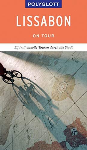 POLYGLOTT on tour Reiseführer Lissabon: Individuelle Touren durch die Stadt