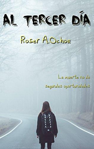 Al tercer día par Roser A. Ochoa
