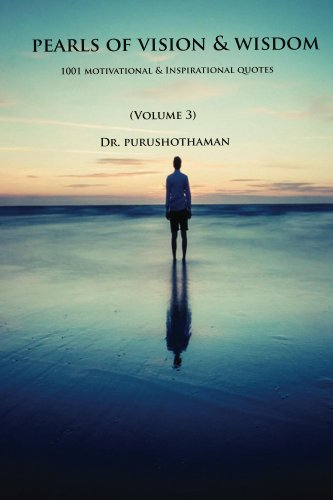 pearls-of-vision-wisdom-volume-3-1001-motivational-inspirational-quotes-english-edition