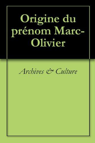 Origine du prénom Marc-Olivier