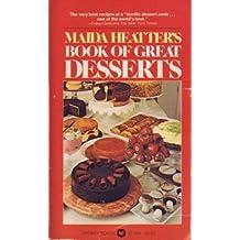 Maidas Heatter's Book of Great Desserts by Maida Heatter (1977-11-01)