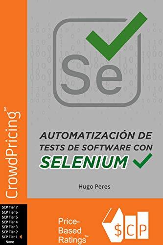 Automatización de Tests de Software Con Selenium por Hugo Peres