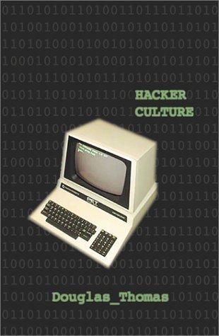 Hacker Culture by Douglas Thomas (2002-03-01)