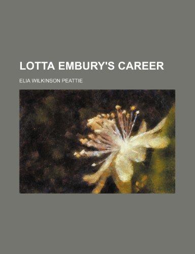 Lotta Embury's Career