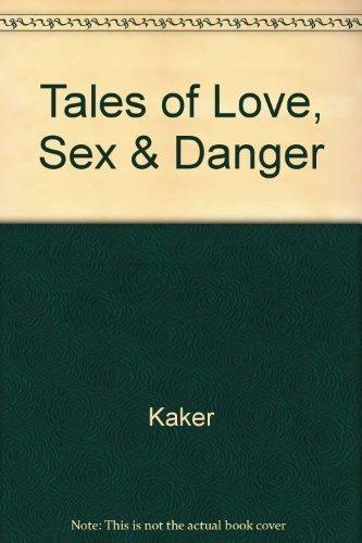 Tales of Love, Sex and Danger by Kakar, Sudhir, Ross, John Munder (1987) Hardcover