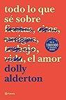 Todo lo que sé sobre el amor: 2 ) par Alderton