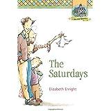 The Saturdays: 1 (Melendy Quartet)