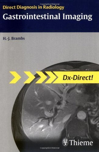 gastrointestinal-imaging-direct-diagnosis-in-radiology-1st-edition-by-hans-juergen-brambs-2008-paperback