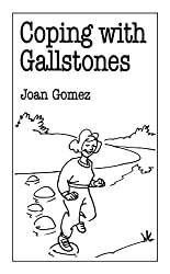 Coping with Gallstones (Overcoming Common Problems)