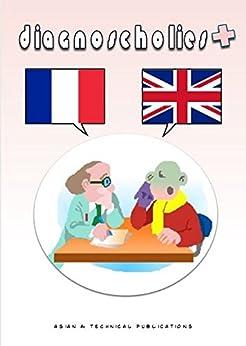 Diagnoscholies Français Anglais por Marie Matringe