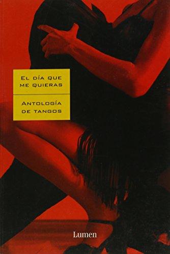 Dia que me quieras, el (antologia de tangos) (Letras (lumen))