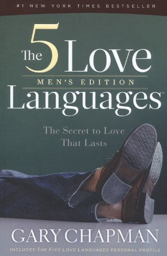 The Five Love Languages Men's Edition                 by  Gary Chapman