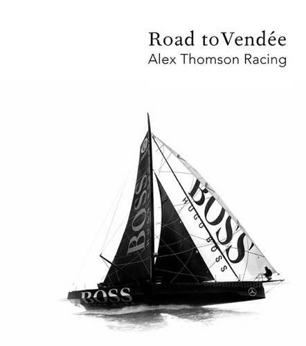Hugo Boss the Road to Vendee por Alex Thompson