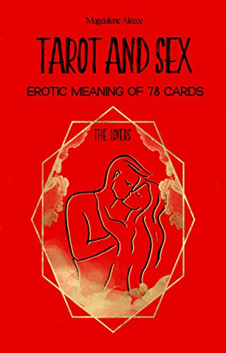 TAROT AND SEX: Erotic meaning of 78 cards (English Edition) eBook ...