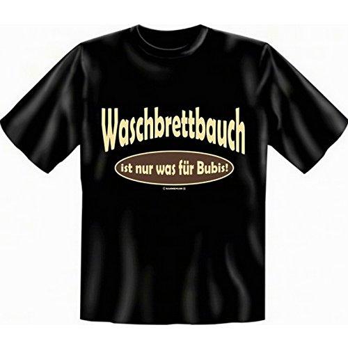 super Auftritt mit collem T-shirt-Set: Farbe: schwarz + Waschbrettbauch ist nur was für Bubis! + Schwarz