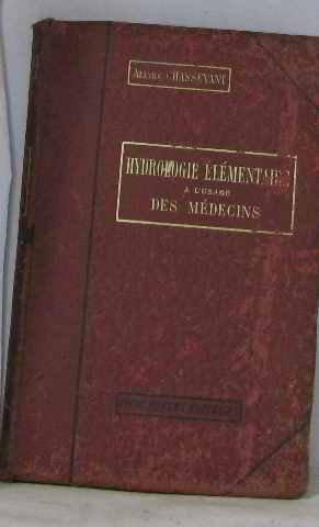 Hydrologie élémentaire à l'usage des médecins par Chassevant Allyre