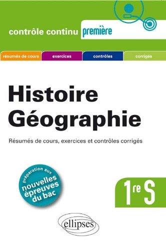 Histoire Géographie Première S avec Epreuves Ecrites Anticipées Programme 2011