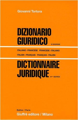 Dictionnaire juridique : Edition bilingue français-italien/italien-français par Giovanni Tortora