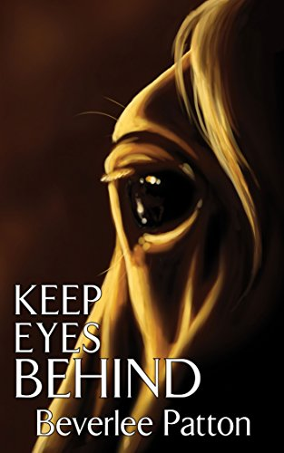 Keep Eyes Behind (English Edition)