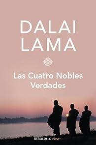 Las cuatro nobles verdades par Dalai Lama