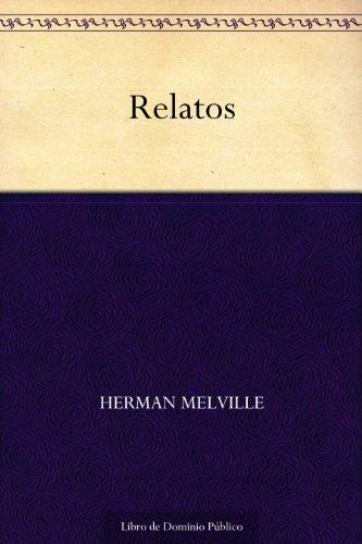 Relatos por Herman Melville