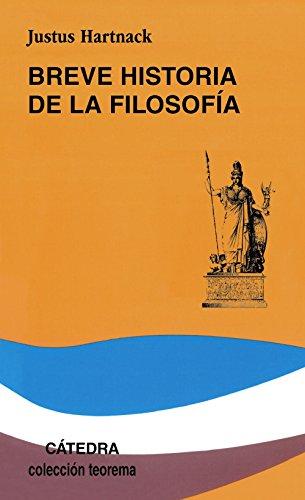 Breve Historia de La Filosofia/Brief History of Philosophy (Teorema Serie Menor) por Justus Hartnack
