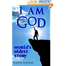 I am God: World's Oldest Story (The Prehistoric Action Adventures of Ayot)
