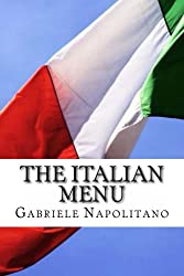 The italian Menu (English Edition)