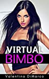 Virtual Bimbo: Designing the Perfect Plaything (English Edition)