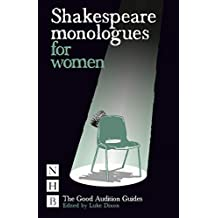 [(Shakespeare Monologues for Women)] [ Edited by Luke Dixon ] [April, 2010]
