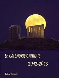 Le Calendrier Attique 2012 / 2013